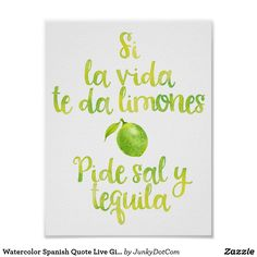 Watercolor Spanish Quote Live Gives You Limes Poster Sept 28 2017 - #zazzle #junkydotcom #gifts