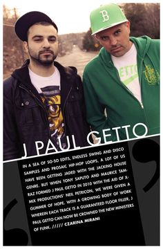 J Paul Getto: Excitement, Euphoria And An Uncontrollable Urge To Dance