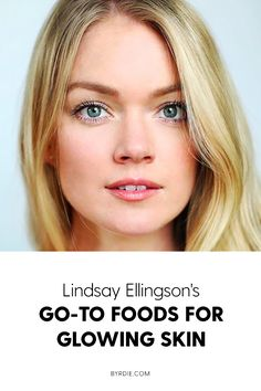 Foods to eat for glowing skin, according to Lindsay Ellingson