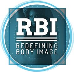 Redefining Body Image: RBI focuses on using expressive writing, design-oriented work, photography, media, research, and community input to fuel fat positive, body acceptance, discussion, and outreach. Our goal is to redefine the way we view and think about body image, size, fat, discrimination, health, fitness, wellness, mental/chronic illness, stigma, and other related topics.