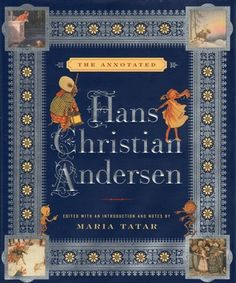 """Scholar Maria Tatar re-envisions Hans Christian Andersen as a writer who casts his spell on both children and adults. Andersen's most beloved tales, such as """"The Emperor's New Clothes,"""" """"The Ugly Duckling,"""" and """"The Little Mermaid,"""" are now joined by mature stories that reveal his literary range and depth. Tatar captures the tales' unrivaled dramatic and visual power, showing exactly how Andersen became one of the world's ten most translated authors, along with Shakespeare, Dickens, and…"""