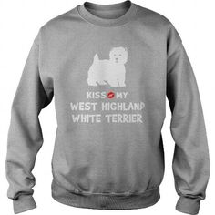 KISS MY WEST HIGHLAND WHITE TERRIER  CREW SWEATSHIRTS T-SHIRTS, HOODIES ( ==►►Click To Shopping Now) #kiss #my #west #highland #white #terrier # #crew #sweatshirts #Dogfashion #Dogs #Dog #SunfrogTshirts #Sunfrogshirts #shirts #tshirt #hoodie #sweatshirt #fashion #style