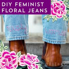 Add feminist flair to your wardrobe with this style DIY embroidered jeans video tutorial.