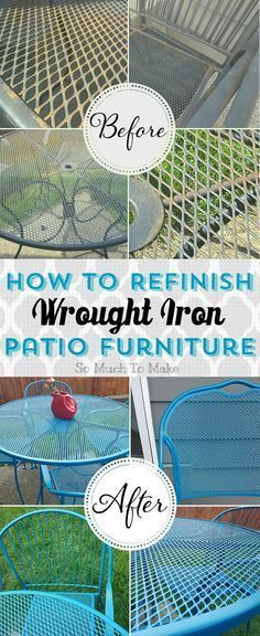 How to Refinish Wrought Iron Patio Furniture; DIY instructions to turn rusty old… How to Refinish Wrought Iron Patio Furniture; DIY instructions to turn rusty old wrought iron into bright like-new furniture! Pool Patio Furniture, Patio Furniture Makeover, Iron Furniture, Garden Furniture, Furniture Refinishing, Furniture Ideas, Furniture Layout, Refurbished Furniture, Cheap Furniture