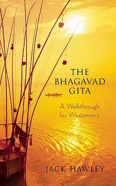 Best book I have ever read.  The Bhagavad Gita: A Walkthrough for Westerners