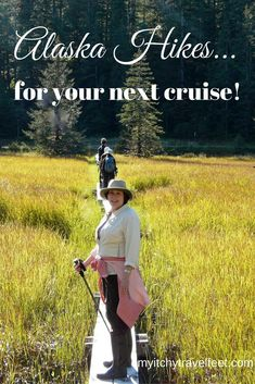 You'll find these Alaska hikes on most expedition cruises. And they're easy enough for everyone!