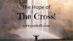 The Hope of the Cross
