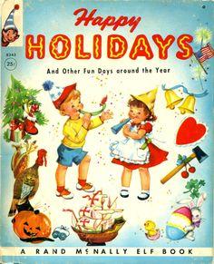 Happy Holidays...Rand McNally Elf Book...1953..family copy
