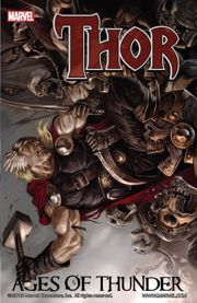 Thor: Ages of Thunder - Collection #Complet Collects Thor: Ages of Thunder, Thor: Reign of Blood, Thor: Man of War & Thor God-Sized Special.