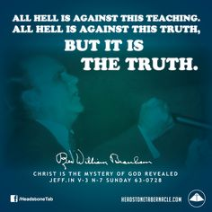All hell is against this Teaching. All hell is against this Truth, but it is the…