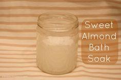 Beauty DIY: Sweet Almond Bath Soak--smells soo good & takes a minute to make
