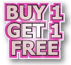 Move it and lose it.: BUY 1 GET 1 FREE TONIGHT ONLY!!!
