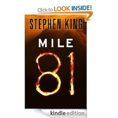 Mile 81 (Kindle Single) [Kindle Edition], (horror, stephen king, kindle, horror fiction, kindle singles, secrets, abuse, teen, interracial, kindle price too high)