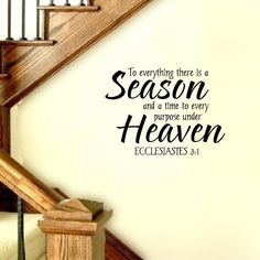 Scripture Wall Decal To Everything there is a Season and  Purpose Under Heaven     Scripture   Vinyl Wall Decal. $38.00, via Etsy.