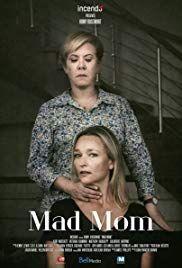 Mad Mom Tv Movie 2019 W Thriller Mom Movies Movies 2019 Free Movies Online