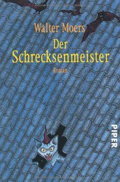 Der Schrecksenmeister: Ein kulinarisches Märchen aus Zamonien von Gofid Letterkerl. Neu erzählt von Hildegunst von Mythenmetz von Walter Moers