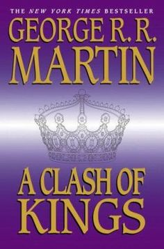 A Clash of Kings by George R.R. Martin.  In the eagerly awaited second volume in this epic saga, he once again proves himself a master myth-maker, setting a standard against which all other fantasy novels will be measured for years to come.