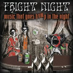 cool Fright Night - Music That Goes Bump In The Night