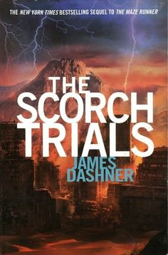 The Scorch Trials--book 2 of The Maze Runner series by James Dashner