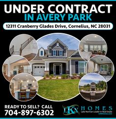 UNDER CONTRACT IN AVERY PARK!    12311 Cranberry Glades Drive in Cornelius is now UNDER CONTRACT!    Ready to get your home sold too?  Contact your Lake Norman experts at 704-897-6302 and visit us online at www.https://goo.gl/cr1b98    #Cornelius #CorneliusNC #LKN #LKNHomes #LakeNorman #AveryPark #ListingAgent #LakeNormanRealEstate #CLT #CharlotteNC #RealEstate #Realtor