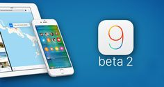 @appleios 9 Beta 2 Released: Download And Install Latest @Beta On Your iPhone, iPad or iPod