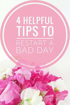 4 helpful tips to restart a bad day! Made me see how we can restart our day at any moment and make it better. You can read it now or pin it for later!