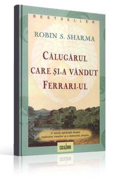 Calugarul-care-si-a-vandut-Ferrariul Zig Ziglar, Books To Read, Reading, Cover, Reading Books, Reading Lists