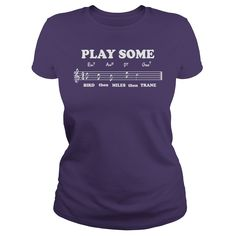 Play Some Bird Miles Trane jazz music t-shirt #gift #ideas #Popular #Everything #Videos #Shop #Animals #pets #Architecture #Art #Cars #motorcycles #Celebrities #DIY #crafts #Design #Education #Entertainment #Food #drink #Gardening #Geek #Hair #beauty #Health #fitness #History #Holidays #events #Home decor #Humor #Illustrations #posters #Kids #parenting #Men #Outdoors #Photography #Products #Quotes #Science #nature #Sports #Tattoos #Technology #Travel #Weddings #Women