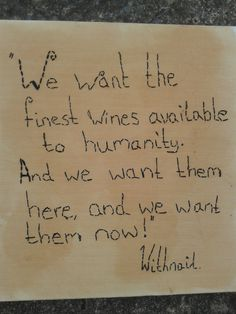 Withnail and I quote