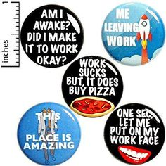 Work Buttons 5 Pack Backpack Pins or Magnets Sarcastic Funny Gift Set Fridge Stickers, Funny Magnets, Funny Buttons, Work Gifts, Introvert Humor, Cheap Gifts, Work Humor, Funny Pins, Gifts For Coworkers