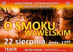 """Spektakl """"O SMOKU WAWELSKIM"""", 22.08.2016 r."""