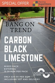 Paving Superstore Professional Paving offers this Indian black limestone Paving with sawn sides and a lightly textured riven surface. Black limestone has dark charcoal grey black colours that gradually lighten in sunlight. Limestone Paving, Sandstone Paving, Paving Slabs, Paving Stones, British Standards, Huge Sale, Carbon Black, Sit Back And Relax, Garden Inspiration