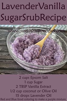 How to Make Face Scrub, Homemade Hand Scrub, Sugar Scrub Recipe, Homemade Exfoliating Body Scrub, Diy Body Scrub, Face Scrub Recipe, How to Make Sugar Scrub Ingredients 2 cups Epsom Salt 1 cup Sugar 2 TBSP Vanilla Extract 1/2 cup coconut or Olive Oil 15 drops Lavender Oil Red and Blue food coloring to make a …