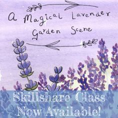 I am thrilled to announce that I am now a Skillshare teacher! My first-ever Skillshare class, Ink and Watercolour: A Magical Lavender Garden Scene, is now available online! Through this class, you'll learn my process for creating magical ink and watercolour illustrations, by creating your own lavender garden art piece. You can sign up for two months free Skillshare Premium by using my referral link, and I am paid for every person who signs up (whether you continue your membership or not)…
