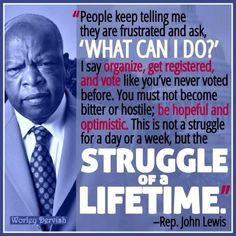 We have to vote as never before! It's unbelievable that the country that intends to be the leader of the free world makes harder to people to vote! Shame on you, republicans! What Can I Do, I Can, Vote Quotes, John Lewis Quotes, Black History Facts, Political Views, So Little Time, Cool Words, Just In Case