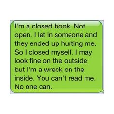 closed book   Tumblr ❤ liked on Polyvore featuring text, quotes, words, backgrounds, text messages, filler, phrase and saying