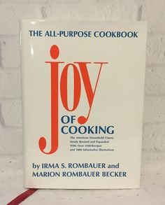The Joy of Cooking 1985 Irma S Rombauer Marion Rombauer Becker Vintage Cookbook