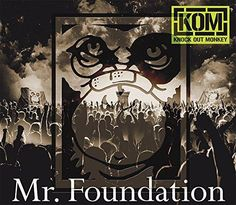 KNOCK OUT MONKEY - Mr. Foundation (2015), streaming on AccuRadio
