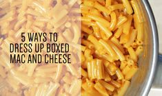 5 Ways to Dress Up Boxed Macaroni and Cheese