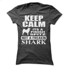 KEEP CALM IT IS A FINISH SPITZ - #hoodie creepypasta #cream sweater. ORDER HERE => https://www.sunfrog.com/Pets/KEEP-CALM-IT-IS-A-FINISH-SPITZ-Ladies.html?68278