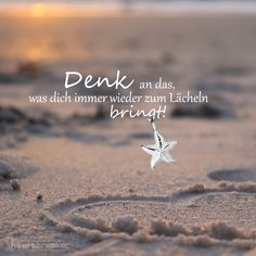 Think of what makes you smile again and again - Zitate, Sprüche, Motivation - Urlaub Inspirational Quotes About Love, Motivational Quotes For Life, Positive Quotes, Life Quotes, Movie Quotes, Lyric Quotes, Wisdom Quotes, Quotes Quotes, Citation Einstein