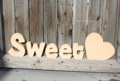 Unfinished Wood SWEETHEART Letters Decor Valentine's by artsychaos, $16.99
