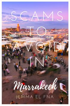 Marrakech's most popular tourist stop is Jemma El Fna square. With the abundance of colors, smells, sights and wares, it's a must see. Prepare yourself for the scams you might run into before you explore Morocco's famous market with this guide.