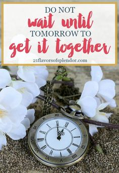 'Waiting until' is the wrong perspective to have, when you have the opportunityright now. Do not wait until tomorrow todo something that you should do today. Click…