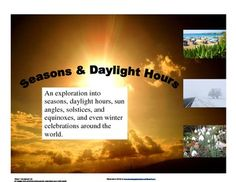 Solstice and Equinox: Hours of Daylight and Seasons. $4.50 Great way to reinforce why we have seasons. Very timely as we are approaching the spring equinox.