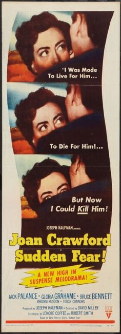(PBS) Sudden Fear starring Joan Crawford, Jack Palance and Gloria Grahame. This was the right balance of bad and hilarious! Joan Crawford Movies, Old Movie Posters, Film Posters, Bruce Bennett, Gloria Grahame, Bogie And Bacall, Jack Palance, Best Actress Oscar, Movie Market