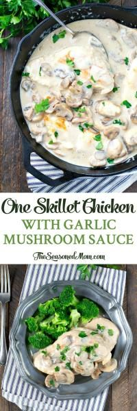 One Skillet Chicken with Garlic Mushroom Sauce on MyRecipeMagic.com Amazing Flavor!