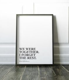 Hey, I found this really awesome Etsy listing at https://www.etsy.com/au/listing/521544289/we-were-together-walt-whitman-quote