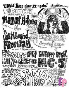 Grande Ballroom 11/11 & 12/66 Artists:  Gary Grimshaw  Rob Tyner     Performers:  Hitch Hikers  Southbound Freeway  MC5