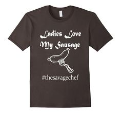 The Savage Chef Sausage Funny T-Shirt- Kitchen Gear